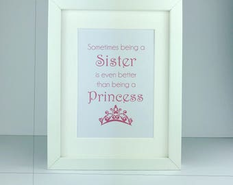 Sometimes being a Sister is even better than being a princess | stocking filler | secret santa gift