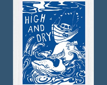 High and dry art print, signed, mounted