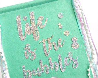 Life is the Bubbles Banner | Home Decor | Wall Art | Mermaid Party | Under the Sea | Mermaid Room | Mermaid Decor | Under the Sea Party