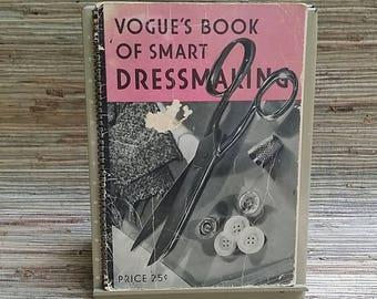 Vouge's Book Of Smart Dressmaking 1938 by Conde Nast Publications Inc