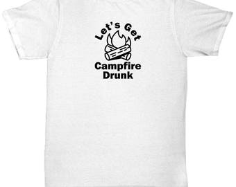 Let's Get Campfire Drunk Shirt Gift Hiking Camping Camp Hike Outdoors Climbing Gifts Shirts