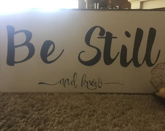 be still | be still and know | biblical quote | home decor | scripture | hand painted custom large sign