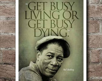 """The Shawshank Redemption RED """"Get Busy"""" Quote Poster"""