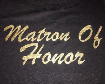 Matron of Honor Gold Vinyl Iron On , Bridesmaid vinyl decal , bridal party transfers , Bachelorette Party Decals , Bridesmaid tote Decals