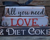Vintage All you need is Love & Diet Coke Gray and Black