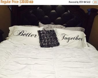 SALE Better Together Pillow Cases - Wedding Gift - Egyptian Cotton