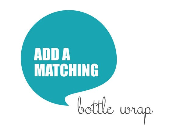 Matching BOTTLE WRAP made to match any design from blueBUBBLEstudio - Digital File