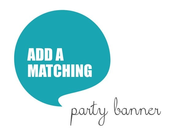 Matching PARTY BANNER made to match any design from blueBUBBLEstudio - Digital File
