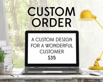 Custom Design - Custom Photo Prop File Design - Digital File - Bring Your Ideas To Life
