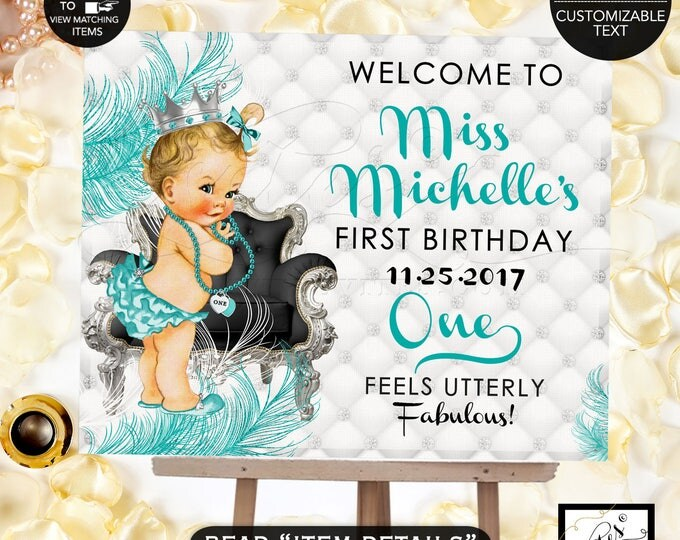 First Birthday Sign, Welcome Baby Girl Princess. Turquoise blue and silver, welcome 1st birthday party poster banner sign, PRINTABLE DIY,