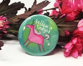 Believe in yourself Unicorn - 55mm - Pin Badge - Keyring - Fridge Magnet - positive - Katie Abey - inspirational - party