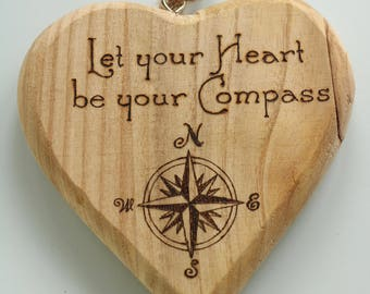 "Rustic decorative heart ""Let your heart be your compass"" - customisable wedding gift, enagagement gift, housewarming gift"