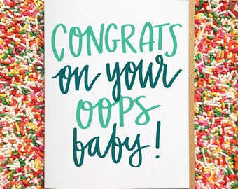 Oops Baby. Hand Lettered Card. Best Friend Pregnant Card. Funny Accident Baby Card. Funny New Baby Card. Funny Pregnant Card. Congrats Card