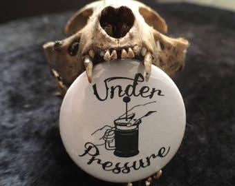 Under pressure button