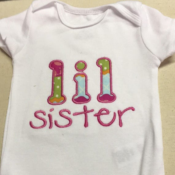 Lil sistet shirt, new baby sibling onesie, im a big sister, little sister, embroidered, custom shirt, coordinating sibling shirts new baby