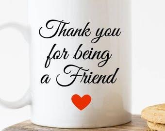 Golden Girls mug, Thank you for being a friend mug, best friend mug, old friend mug, golden girls gift, gift for golden girls fan