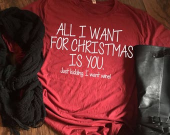 I Want Wine Christmas Tee