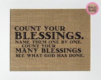 Count Your Blessings... - BURLAP SIGN 5x7 8x10 - Rustic Vintage/Home Decor/Love House Sign
