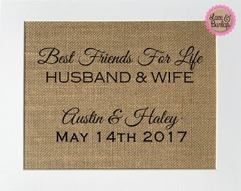 UNFRAMED Best Friends For Life Husband & Wife / Burlap Print Sign 5x7 8x10 / Rustic Vintage Home Decor Love House Sign Wedding Gift
