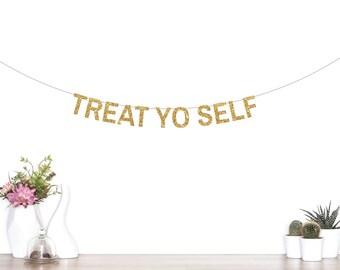 Treat Yo Self Banner, Brunch Banner, Wedding Banner, Dessert Table Banner, Wedding Decorations, Donut Wall, Candy Bar, Ice Cream Bar