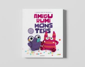 Amigurumi Monsters - 15 scarily cute crochet monsters in this PDF book