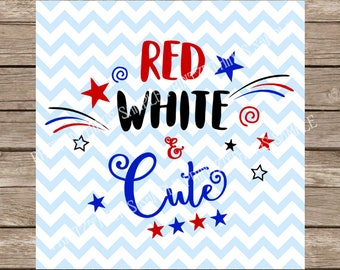 Red White and Cute 4th of July svg, 4th of July, Baby svg, Baby, Newborn svg, New baby, American svg, Patriotic svg, Fourth of July svg, svg