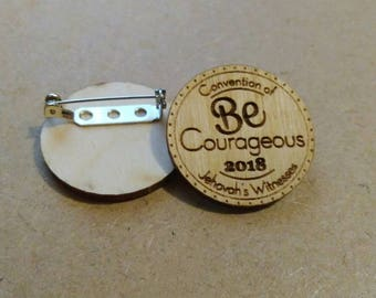 2018 Be Courageous! Regional Convention - mini pin