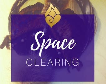 Space Clearing | Ceremony + Blessing