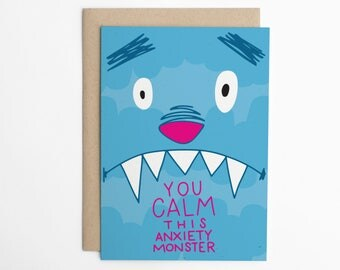 You Calm This Anxiety Monster