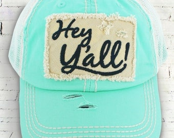 """Mint """"Hey Y'all"""" Trucker Hat / Custom Trucker Hats/ Raveled Edges / Low Profile Unstructured Distressed"""