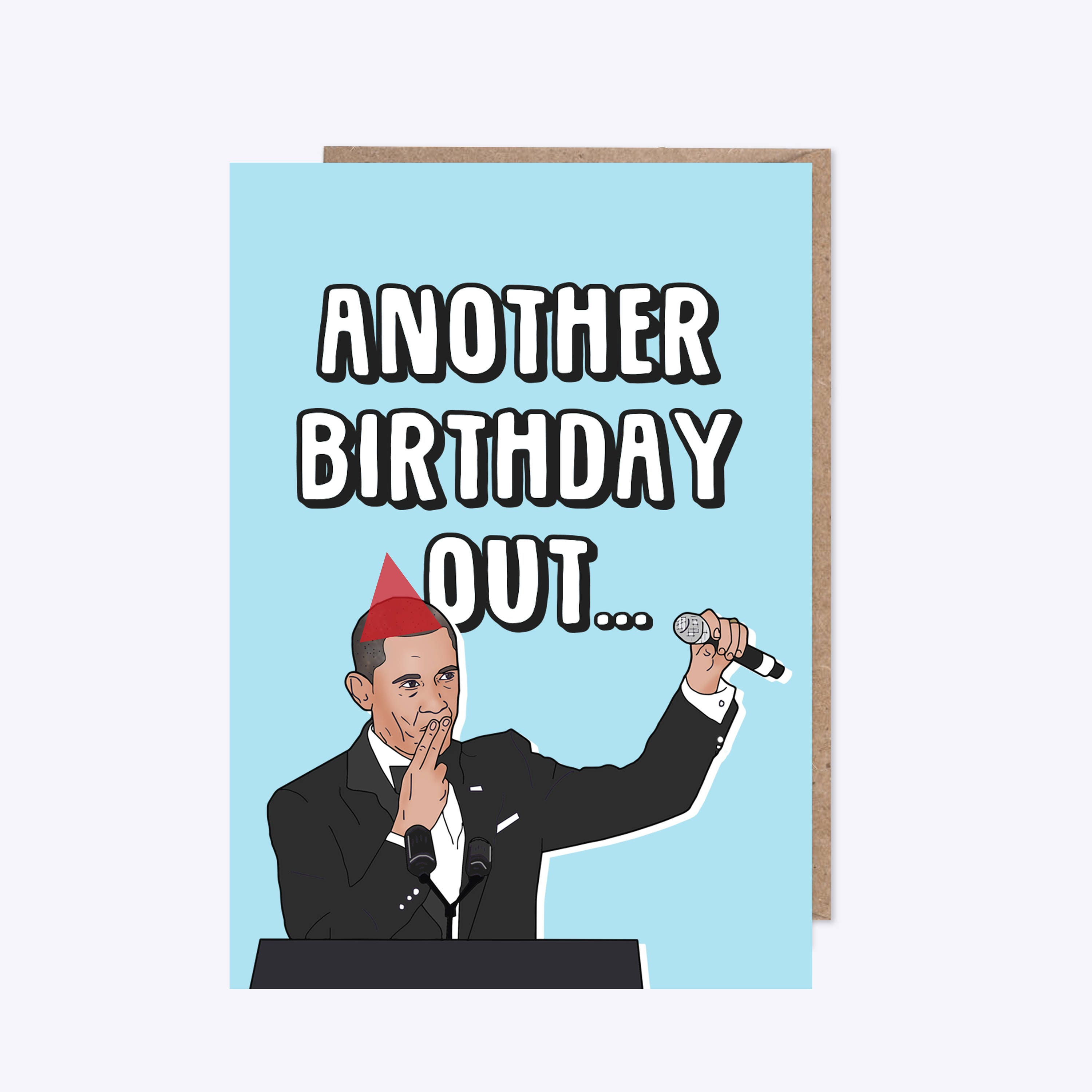 Birthday Card Barack Obama Mic Drop Obama Out Friends – Funny Obama Birthday Cards
