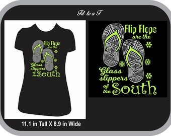 Flip Flops Are the Glass Slippers of the South, Glitter and Rhinestone T-Shirt