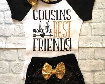 Girls Clothes, Cousins Make The Best Friends, Cousins Shirts, Cousins Shirts, Best Friend Shirts, Cousins, Cousin Tops