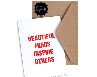 Beautiful Minds Inspire Others | Foil Greeting Card