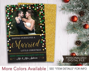 Newlywed Christmas Card with Photo | Having Ourselves A Married Little Christmas | Just Married, First Christmas | Personalized & Printable