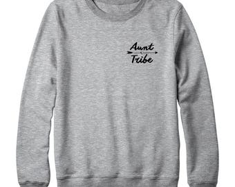 Aunt Tribe Sweatshirt Pocket Tees Teen Funny Sweatshirt Gift Tumblr Quote Sweatshirt Oversized Jumper Sweatshirt Women Sweatshirt Men