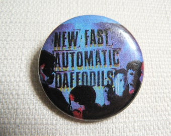 Vintage 90s New Fast Automatic Daffodils Pin / Button / Badge