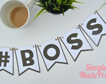 PDF: Hashtag BOSS #Boss Banner/Bunting - Instant Download