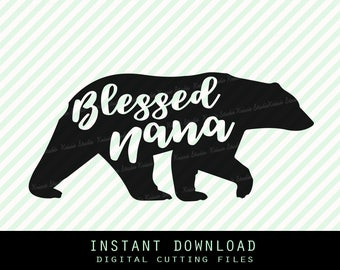 Blessed nana bear Svg ,Studio ,Png,JPG ,DXF cutting file Cricut silhouette cameo cut file - Instant Download (Family bear collection no.18)