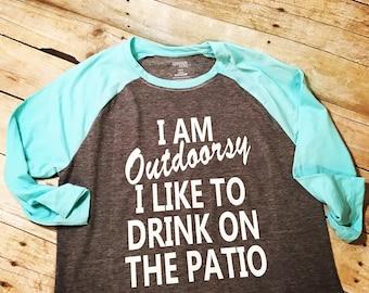 I'm Outdoorsy..