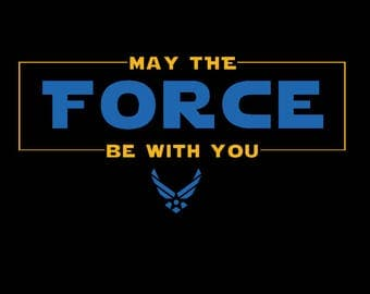 May the Air Force Be With You - Onesie/Shirts