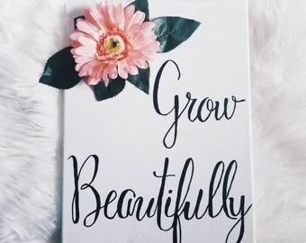 Grow Beautifully