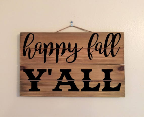Happy Fall Y'all 11x17 Wood Sign