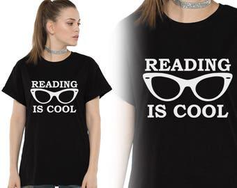 Reading is cool, Reader Shirt, Books, T-Shirts, Tees, Gift for women, Cute shirt, Funny Shirts, Custom Shirt, Heat Transfer Vinyl