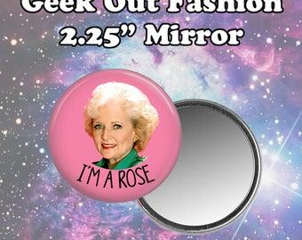 Golden Girls I'm a Rose Pocket Mirror