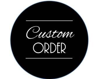 Add On: Custom Order