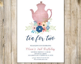 TEA FOR TWO Invitation, Tea for 2 Invite, 2nd birthday, Floral Birthday Tea Party, Rustic Birthday Tea, Second Birthday, Spring, Shabby Chic