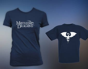 Mother of Dragons - Matching Mothers Day Shirt, Game of Dragons, Mothers Day Gift, Kids Love Dragons, Winter is Coming CT-278-1311