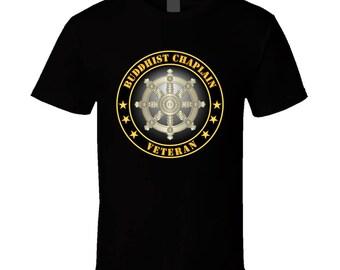 Army - Buddhist Chaplain Veteran T Shirt