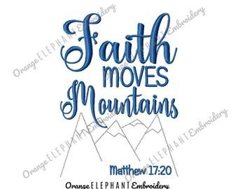 Bible Verse Faith Moves Mountains Unique Urban Machine Embroidery Design digital File